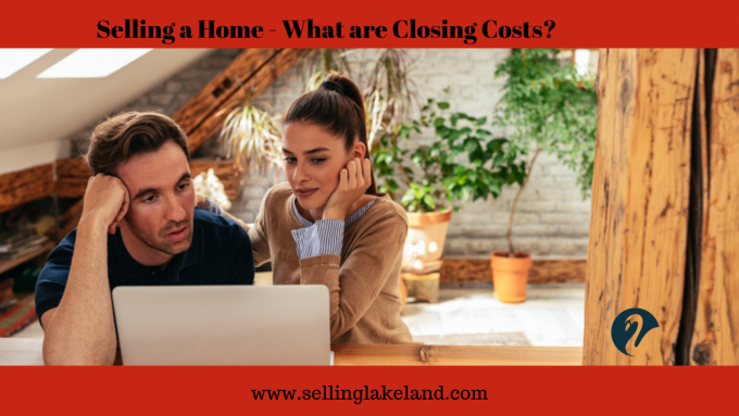 Understanding Closing Costs when Selling Home
